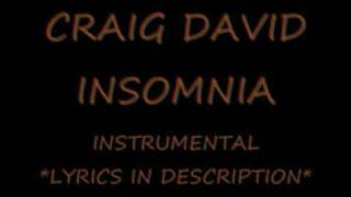 Craig David - Insomnia INSTRUMENTAL with LYRIC
