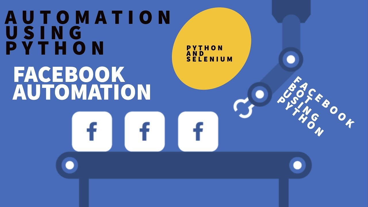 How to Create Facebook Bot using Python and Selenium | FACEBOOK AUTOMATION