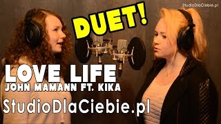 Love Life - John Mamann ft. Kika (cover by Edyta & Marlena Bąk)
