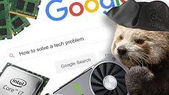 When You Google A Tech Problem