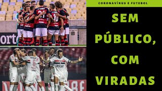 Flamengo vira jogo que não deveria ser disputado e São Paulo tem nova vitória autoral de Diniz