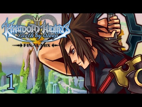 KEYBLADE MASTERS - Let's Play - Kingdom Hearts Birth by Sleep Final Mix HD - 1 - Playthrough