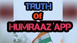 The TRUTH Of HAMRAAZ ARMY APP || HUMRAJ APP कि सच्चाई ।
