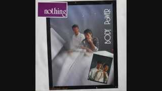 Body Power - Nothing (1986)
