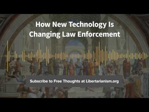 Episode 141: How New Technology Is Changing Law Enforcement