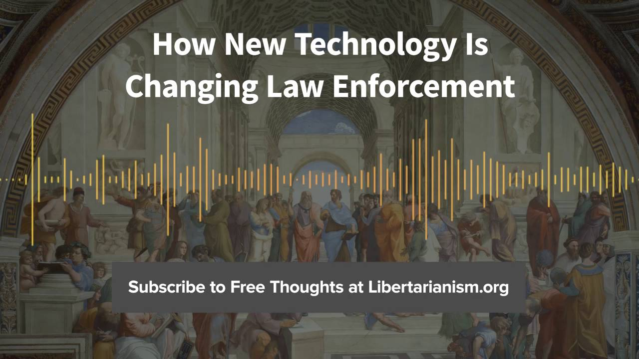 episode 141 how new technology is changing law enforcement with