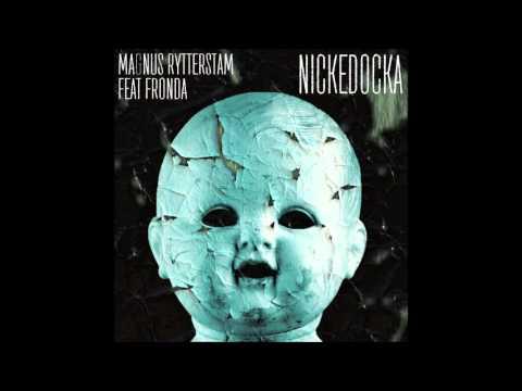 Magnus Rytterstam feat Fronda - Nickedocka