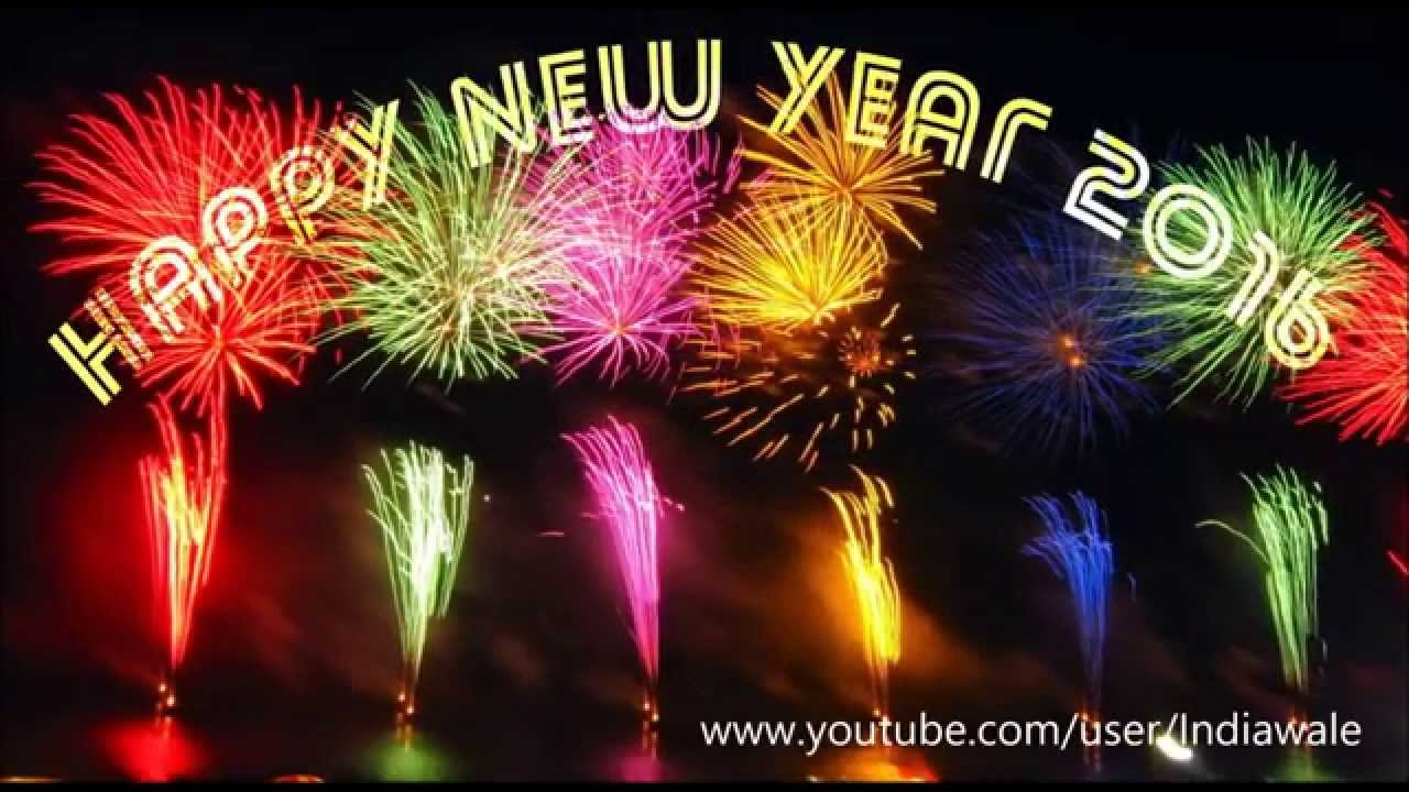 happy new year 2016 latest new year greetings best wishes happy new year whatsapp video