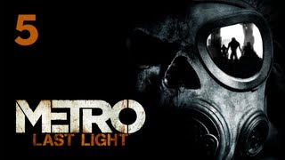 Прохождение Metro: Last Light (Метро 2033: Луч надежды) — Часть 5: Допрос с пристрастием