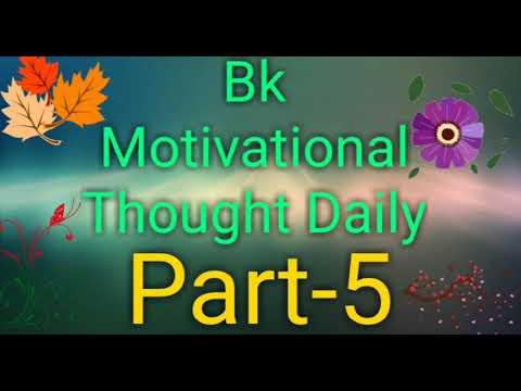 Bk Motivational Thought Daily(Part-5)    #/No.1 Best Positive Thought Brahmakumaris By Bk SHIVA
