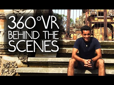 Behind the Scenes - 360° VR Experience in Bali