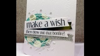 Happy Birthday card tutorial with CAS-ual Fridays Stamps