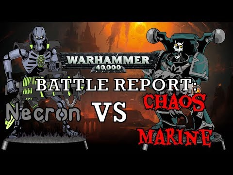 Warhammer 40K Battle Report ITA | Caos Marine vs Necron