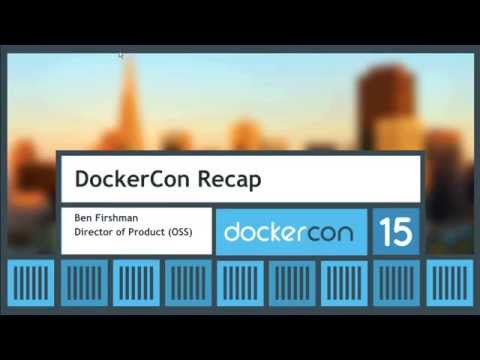 DockerCon Recap by Ben Firshman