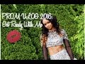 Prom Vlog 2016: GRWM
