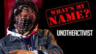 UnoTheActivist Reveals How the Trap Inspired His Name