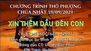 HTTL PHAN THIẾT - Chương trình thờ phượng Chúa - 19/09/2021