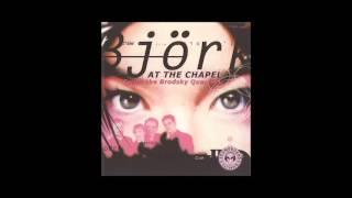 Björk with the Brodsky Quartet -- 01 - Unravel