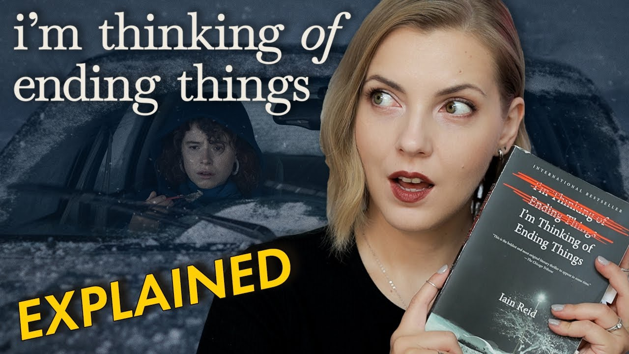 I'm Thinking of Ending Things: EXPLAINED | Movie + Book Spoiler Talk