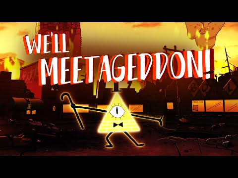 "We'll Meet Again REMIX - ""We'll Meetageddon"" (GRAVITY FALLS FINALE SPOILERS!)"