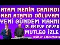 Men Atamın Oğluyam Atam Menim Canımdı Yeni Gündem Mahnı Teymur Behramoğlu Elnur Şamaxılı Yeni 2019 mp3