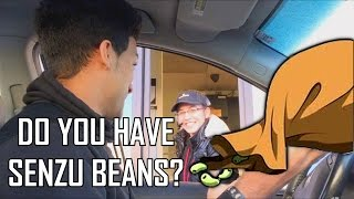 DO YOU HAVE SENZU BEANS? - DBZ Drive-Thru PRANK