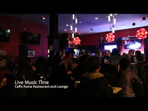 Caffe Roma Restaurant Video Live Music