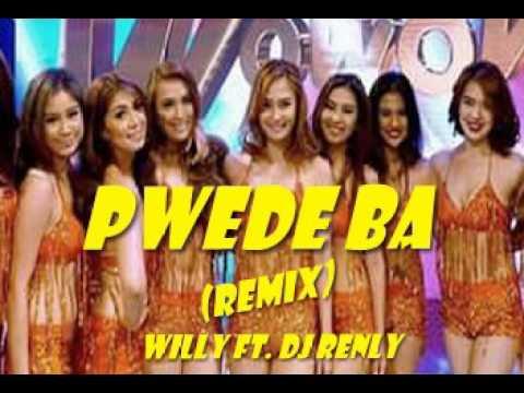MISS PWEDE BA (remix) - Willie Revillame ft Dj RenLy