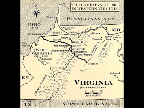 The West Virginia Campaign Of 1861: An Overlooked Episode Of The American Civil War