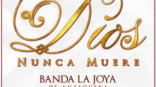 Dios nunca muere (instrumental) Banda La Joya.
