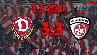 SG Dynamo Dresden 3:3 1. FC Kaiserslautern - 3.3.2017 - Ein hart erkämpfter Punkt!