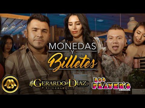 Gerardo Diaz Y Su Gerarquía ft. Los Player's - Monedas y Billetes (Video Oficial)
