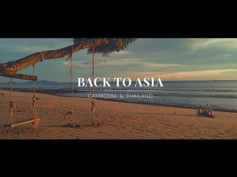 Back to Asia | Cambodia & Thailand | DJI Spark, Tony Anderson - Eyes Wide Open