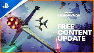Star Wars: Squadrons – Free Content Update Trailer | PS4
