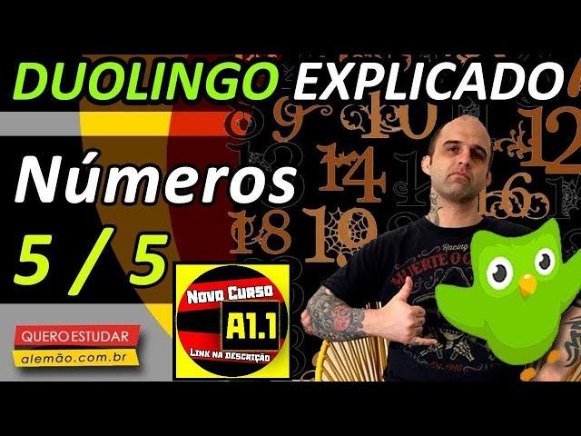 #57 - Curso de alemão gratuito para iniciantes - Números 5/5 - Duolingo Explicado -