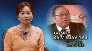 XAV PAUB XAV POM: Padee Yang sits down with Tojxeem Xaiv Suav Yaj.