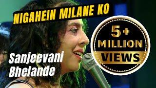 Nigahen milane ko   Sanjeevani Bhelande   Sahir ludhianvi   Roshan   Asha Bhonsle   Dil hi to hai