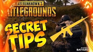 SECRET TIPS YOU DIDN'T KNOW ABOUT PLAYERUNKNOWNS BATTLEGROUNDS: PUBG SECRET TIPS AND TRICKS!