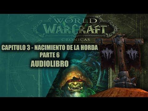 world-of-warcraft-cronicas-vol.2||capitulo-3---el-nacimiento-de-la-horda-parte-6-(audiolibro)