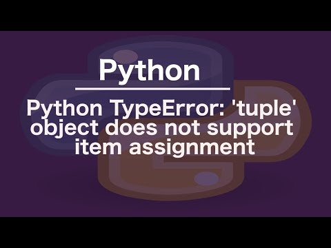 Python TypeError: 'tuple' object does not support item assignment