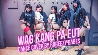 WAG KANG PA EUT - Jr.Crown ft. Bomb D. of BP (Dance Cover) WAG KANG...