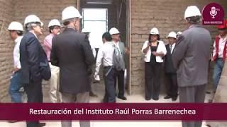 Tema: Restauración del Instituto Raúl Porras Barrenechea
