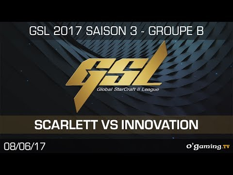Scarlett vs INnoVation - GSL 2017 S3 - RO32 - Group B - Match 2 - Starcraft 2