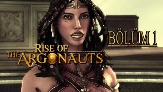 Rise of the Argonauts Bölüm 1