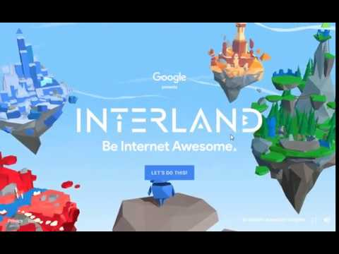 Intro to Be Internet Awesome & INTERLAND game - YouTube