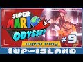 You're still our 1-UP Boy - Super Mario Odyssey w/ Yoshi-1up [Part 9] (Nintendo Switch)