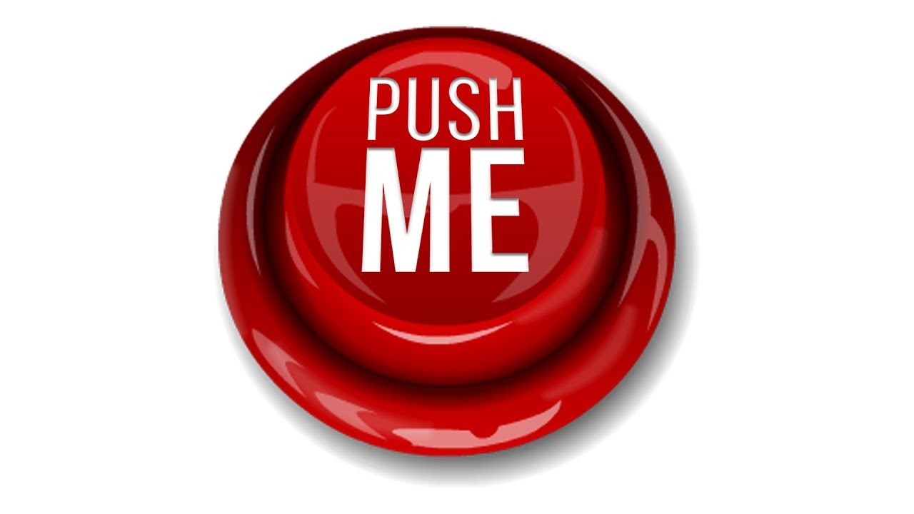 PUSH ME | Will You Press The Button #3 - YouTube