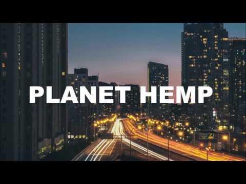 Planet Hemp - Rappers Reais
