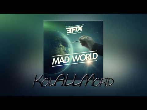 EFIX - Mad world (REWORK 2015) [#DeepHouse]