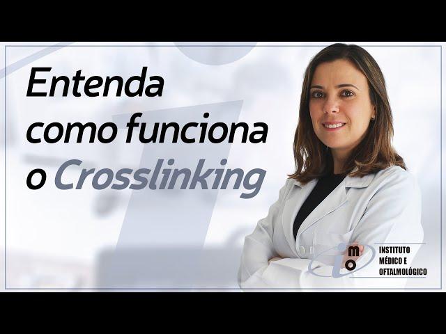 Crosslinking - Instituto Médico e Oftalmológico